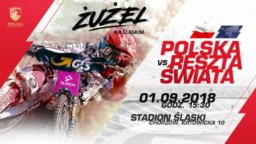 Żużlowa Reprezentacja Polski kontra Reszta Świata na Stadionie Śląskim